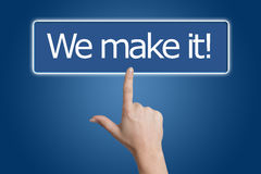 Pressing we make it button Stock Images