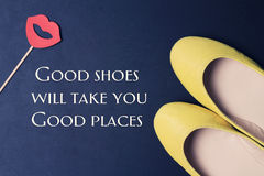 Woman Inspirational motivational quote Good Shoes Take You Good Places. Female fashion background. Life, Happiness concept. Stock Photos