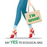 Woman Legs and Ecological Shopping Bag. Woman Legs and reusable Shopping Bag with motivation slogans I`m Green and Say Yes to Ecological Bag. Eco life style royalty free illustration