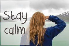 Woman In Norway, Text Stay Calm Stock Photo