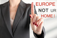Woman warning. Stop refugees. Europe is not your home Royalty Free Stock Photos