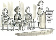 Women Leaders Right Now. Business cartoon showing four businesswomen on a podium, the sign reads, 'Women business leaders of tomorrow right now Royalty Free Stock Photos