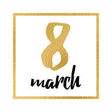 Women`s Day greeting card template on golden frame. 8 March Women`s Day greeting card template into bright frame isolated on white made from sparkle gold and Royalty Free Illustration