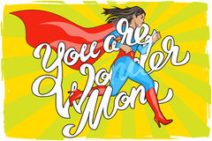 Wonder Mom woman. You are Wonder Mom - hand lettering. Woman. Female Hero. Girl in Superhero Costume. Pin Up Comic Style. Pop art vector illustration royalty free illustration