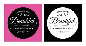 Wonderfully Made Beautiful Handcrafted by God. Quality Guaranteed vector typography women`s spiritual identity emblem with 2 versions, in black, white and pink Stock Photography