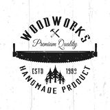 Wood works monochrome vector emblem, badge, label. Or logo in vintage style isolated on background with removable textures stock illustration