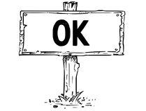 Wooden Sign Board Drawing of OK Text. Vector drawing of wooden sign board with business text ok Stock Photography