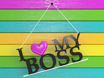Wooden wall labeled - I love my boss Royalty Free Stock Photography