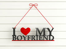 Wooden wall labeled - I love my boyfriend Stock Image