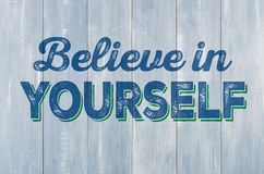 Free Wooden Wall With The Inscription Believe In Yourself Royalty Free Stock Image - 87784706