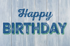 Wooden Wall With The Inscription Happy Birthday Royalty Free Stock Image