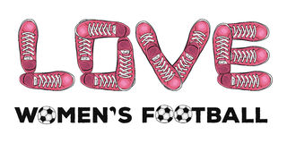 Woorden van liefde aan de voetbal van vrouwen Sportenaffiche met tennisschoenen Vector Stock Afbeelding