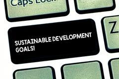 Word écrivant des buts de développement durable des textes Concept d'affaires pour la vision globale de nations Unite pour le hua photos libres de droits