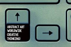 Word écrivant l'abrégé sur Art Worldwide Creative Thinking les textes Concept d'affaires pour l'inspiration moderne artistiquemen images stock