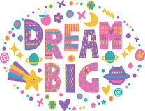 Word art Dream Big. With bright cartoon doodle elements. on white background.Kids quote design.Drawing for prints on t-shirts and bags or poster.Vector vector illustration