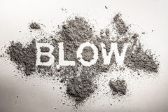 Word blow written in ash, dust, dirt, sand cloud as wind, smoke, hygiene, explosion, bomb, war concept background stock images