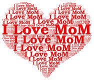 Word cloud I love mom. I love mom word cloud concept Stock Image