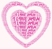 Word cloud I love mom. I love mom word cloud concept Royalty Free Stock Images