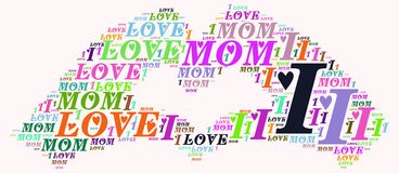 Word cloud I love mom. I love mom word cloud concept Royalty Free Stock Image