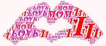 Word cloud I love mom. I love mom word cloud concept Stock Photography