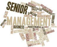 Word cloud for Senior management. Abstract word cloud for Senior management with related tags and terms Stock Photography
