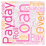 Word Cloud Text Background Concept. Pay Day Advance Loans Be Prudent With Those Costly Roll Overs text background wordcloud concept Stock Photos