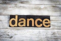 Dance Letterpress Word on Wooden Background stock image