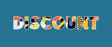 Discount Concept Word Art Illustration. The word DISCOUNT concept written in colorful abstract typography. Vector EPS 10 available vector illustration