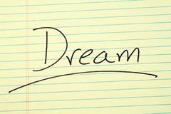 Dream On A Yellow Legal Pad Royalty Free Stock Images