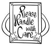 Word expression for please handle with care in frame Royalty Free Stock Photos