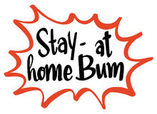 Word expression for stay at home bum. Illustration Stock Photo