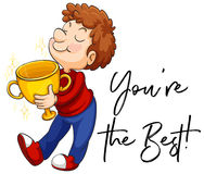 Word expression for you`re the best with man holding trophy. Illustration Stock Image