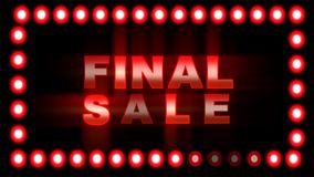 The word FINAL SALE blinking and flickering on black background with flashing neon red border lights. Sales, discounts, deals, final sale promotional banner stock footage