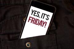 Word het schrijven de tekst ja, het is Vrijdag Motievenvraag Bedrijfsconcept voor het hebben van weekend die rust de telefoon zwa Stock Foto's