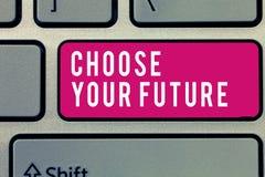 Word het schrijven de tekst kiest Uw Toekomst Het bedrijfsconcept voor Keuzen maakt zal bepalen vandaag het resultaat van morgen stock afbeeldingen