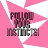 Word het schrijven de tekst volgt Uw Instincten Het bedrijfsconcept voor luistert aan uw intuïtie en luistert aan uw hart Drie vector illustratie