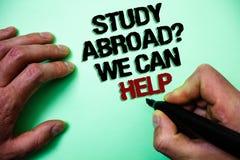 Word het schrijven de tekststudie vraagt in het buitenland wij kan helpen Bedrijfsconcept voor volledig gaan overzee uw studies G royalty-vrije stock afbeeldingen