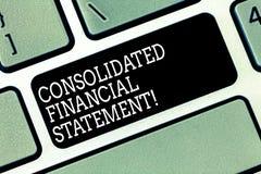 Word het schrijven tekst Geconsolideerde Financiële staat Bedrijfsconcept voor Totale gezondheid van een gehele groep bedrijven stock afbeeldingen