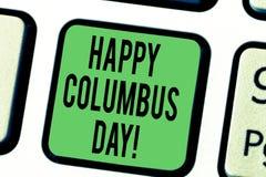Word het schrijven tekst Gelukkig Columbus Day Het bedrijfsconcept voor vakantie herdenkt het landen van Christopher in Amerika royalty-vrije stock fotografie