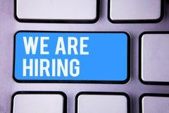 Word het schrijven tekst huren wij Bedrijfsconcept voor Talent die de Rekrutering van Job Position Wanted Workforce jagen u stock foto