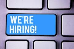 Word het schrijven tekst huren wij Motievenvraag Bedrijfsconcept voor Talent die Job Wanted Recruitment jagen royalty-vrije stock afbeelding