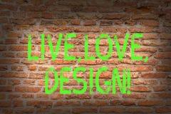 Word het schrijven tekst Live Love Design Het bedrijfsconcept voor Exist Tederheid leidt tot de kunst van Hartstochtsdesire brick royalty-vrije illustratie
