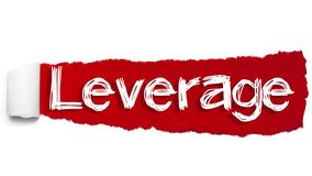 The word LEVERAGE appearing behind red torn paper.  stock illustration
