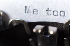 Word `Me too` typed on typewriter stock images