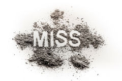 The word miss written in dirt, dust, ash as pageant, contest, gi Royalty Free Stock Photos