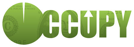 Word Occupy, Dollar Background. The word Occupy created from a green dollar. Occupy Wallstreet movement in the United States against corporate greed royalty free illustration