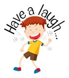 Word phrase for have a laugh with boy laughing. Illustration stock illustration
