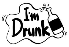 Word phrase for I am drunk. Illustration Stock Photos