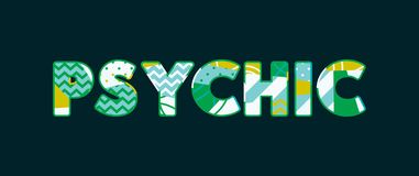 Psychic Concept Word Art Illustration. The word PSYCHIC concept written in colorful abstract typography. Vector EPS 10 available stock illustration