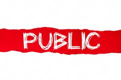 The word PUBLIC appearing behind red torn paper.  royalty free illustration